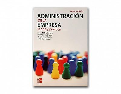 Administración de la empresa, teoría y práctica