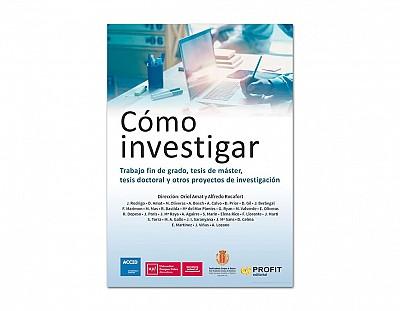 Como investigar, Trabajo fin de grado, tesis de máster, tesis doctoral y otros proyectos de investig