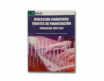 Dirección financiera, fuentes de financiación: ejercicios tipo test