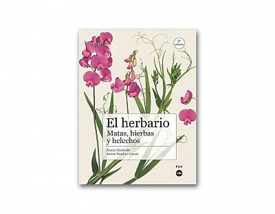 El Herbario. Matas, Hierbas y Helechos  2a Ed.