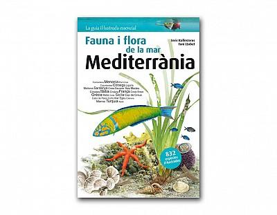 Flora i fauna de la mar Mediterrània, La guía il·lustrada essencial