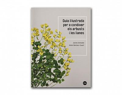Guia il·lustrada per a conèixer els arbusts i les lianes