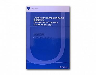 Laboratori i instrumentació biomèdica. Experimentació química manual de laboratorio