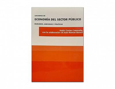 Lecciones de economía delo sector público, mercados, gobiernos y políticas
