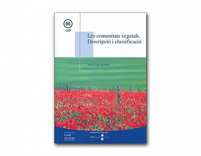 Les comunitats vegetals. Descripció i classificació + CD Rom