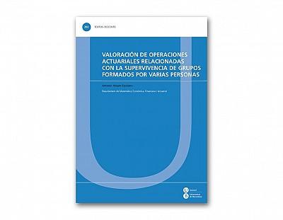 Valoración de operaciones actuariales relacionadas con la supervivencia de grupos formados por varia