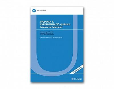 BIOLOGIA II. EXPERIMENTACÍO QUÍMICA Manual de laboratori