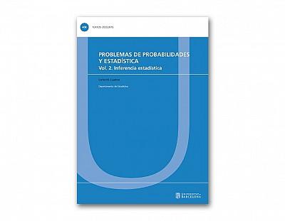 Problemas de probabilidades y estadística. Vol. 2. Inferencia estadística